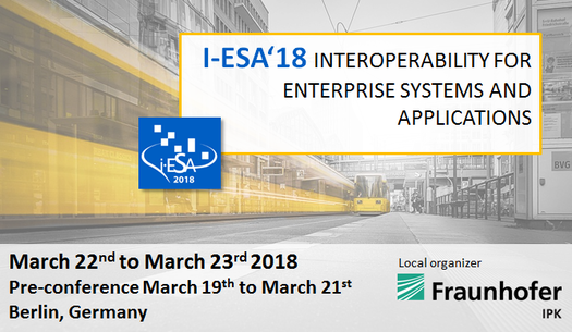 Uninova brings Boost 4.0 to the table at the I-ESA 2018 Interoperability for Enterprise Systems and Applications Conference